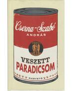 Veszett paradicsom - Cserna-Szabó András