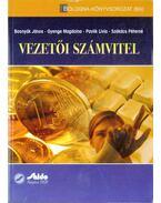 Vezetői számvitel - Bosnyák János, Gyenge Magdolna, Pavlik Lívia, Székács Péterné