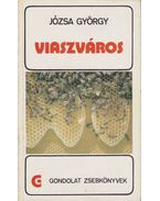 Viaszváros - Józsa György