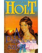A Paradicsom sziget - Victoria Holt