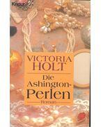 Die Ashington-Perlen - Victoria Holt