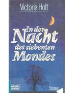 In der Nacht des siebenten Mondes - Victoria Holt