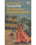 The House of a Thousand Lanterns - Victoria Holt