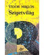 Szigetvilág - Vidor Miklós