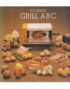 Grill ABC - Víg Rózsi