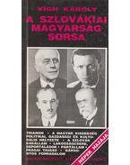 A szlovákiai magyarság sorsa (dedikált) - Vígh Károly