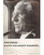 Kortársak Bajcsy-Zsilinszky Endréről - Vigh Károly