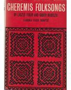Cheremis Folksongs - Vikár László, Bereczki Gábor
