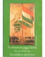 A reformországgyűlések és az 1848-as forradalom törvényei - Vikol Katalin
