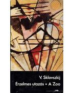 Érzelmes utazás - Viktor Sklovszkij