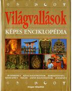 Világvallások - Képes enciklopédia