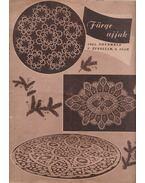 Fürge Ujjak 1961/6. - Villányi Emilné (szerk.)
