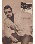 Fürge ujjak 1970/6 - Villányi Emilné (szerk.)