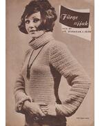 Fürge ujjak 1972/1 - Villányi Emilné (szerk.)