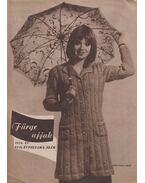 Fürge ujjak 1973/2. - Villányi Emilné (szerk.)