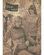 Fürge ujjak 1977 XXI. évf. 7. szám - Villányi Emilné (szerk.)