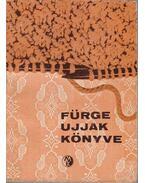 Fürge Ujjak Könyve - Villányi Emilné (szerk.)