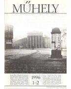 Műhely 1996. XIX. évf (teljes) - Villányi László