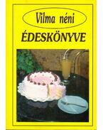 Vilma néni édeskönyve - Vilma néni
