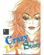 Crazy Love Story - 1 - VIN, LEE