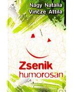 Zsenik humorosan (dedikált) - Vincze Attila, Nagy Natália