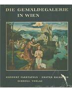 Die Gemäldegalerie in Wien I-II. - Vinzenz Oberhammer