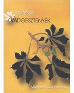 Vadgesztenyék (dedikált) - Virág Miklós