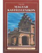 Magyar Kastélylexikon 3. kötet - Virág Zsolt