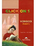 Click On 1 Workbook Student's -  Virginia Evans, Neil O'Sullivan