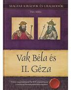 Vak Béla és II. Géza - Vitéz Miklós