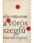 A vörös szegfű - Vittorini, Elio
