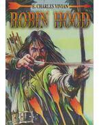 Robin Hood - Vivian, E. Charles