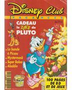 Disney Club - Cadeau de Zin's de Pluto - Viviane Mahler
