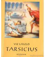 Tarsicius - Viz László