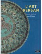 L'art persan - Vladimir Loukonine, Anatoli Ivanov
