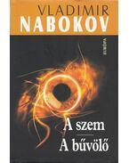 A szem / A bűvölő - Vladimir Nabokov