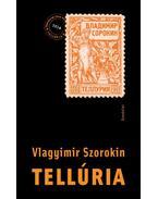 Tellúria - Vlagyimir Szorokin