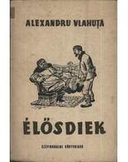 Élősdiek - Vlahuta, Alexandru
