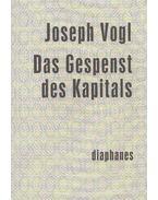 Das Gespenst des Kapitals - VOGL, JOSEPH