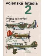 Vojenská letadla 2. - Václav Nemecek