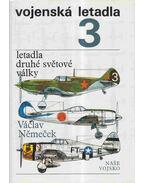 Vojenská letadla 3. - Václav Nemecek