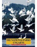 Die Nationalparks Ungarns - MAGYAR NEMZETI PARKOK - NÉMET - Vojnits András