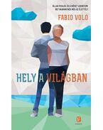 Hely a világban - Volo Fabio