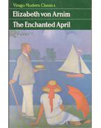 The Enchanted April - VON ARNIM, ELIZABETH
