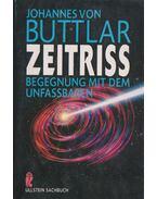 Zeitriss - Von Buttlar, Johannes