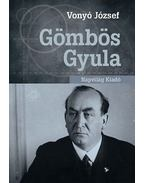 Gömbös Gyula - Vonyó József