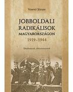 Jobboldali radikálisok Magyarországon 1919-1944 - Vonyó József