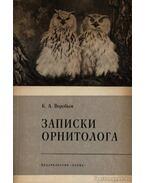 Egy ornitológus feljegyzései (Записки орнитолога) - Vorobjov, K. A.