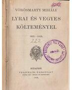Vörösmarty lyrai és vegyes költeményei 1821-1855 - Vörösmarty Mihály