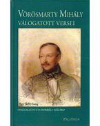 Vörösmarty Mihály válogatott versei - Vörösmarty Mihály